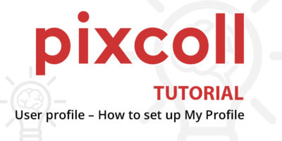 User profile in Pixcoll – How to set up My Profile
