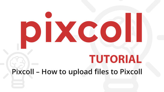 Pixcoll - How to upload files to Pixcoll